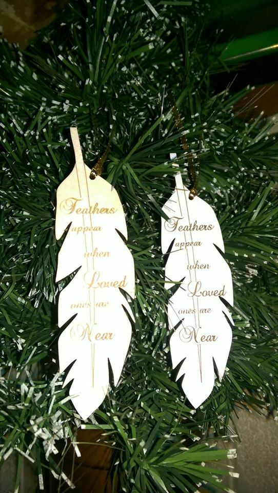 "Memorial Laser cut Feather ""feathers appear when loved ones"
