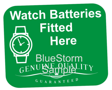 WATCH BATTERIES FITTED HERE WINDOW SIGN STICKER GRAPHIC